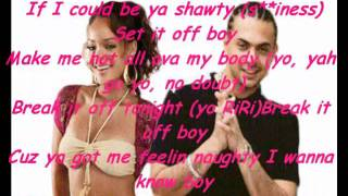 Sean paul ft Rihanna   Break it off   lyrics