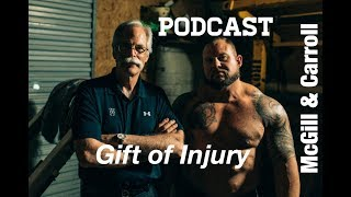 Gift of Injury - Dr. Stuart McGill, Brian Carroll with Sebastian Gonzales