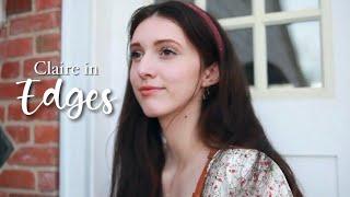 Claire - Edges Trailer