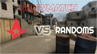 CS:GO  Astralis vs Randoms - Showmatch