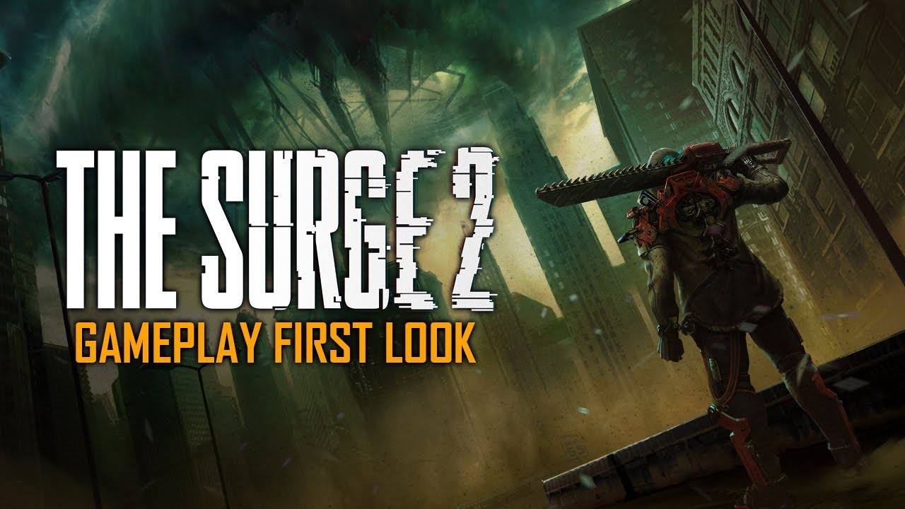 Gamescom 2018 The Surge 2 Gameplay First Look Youtube