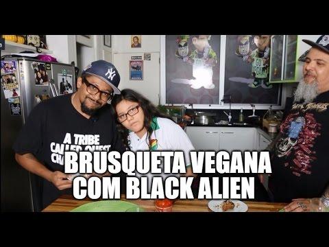 Brusqueta Vegana com Black Alien | Panelaço com João Gordo