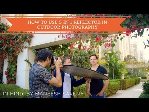 How to use 5 in 1 reflector in outdoor photography