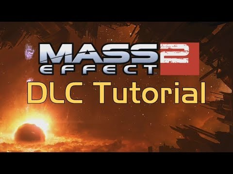 Mass Effect 2 - DLC Tutorial For Steam (2019)