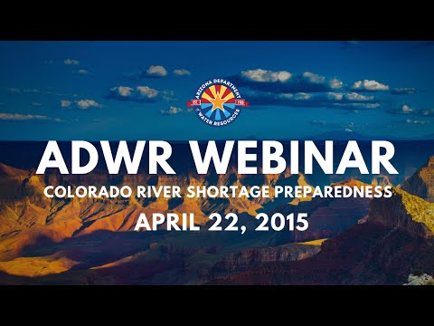 Colorado River Shortage Preparedness - (April 22, 2015)