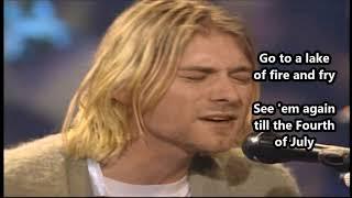Nirvana - Lake Of Fire (Unplugged) - Lyrics