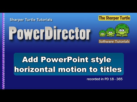 PowerDirector - Add A PowerPoint Style Horizontal Motion To Titles