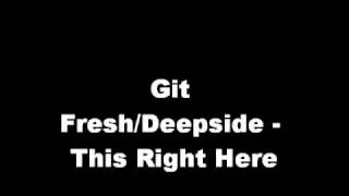Watch Git Fresh This Right Here video
