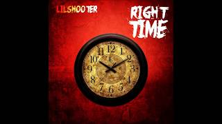 RighT Time By LilshOOter