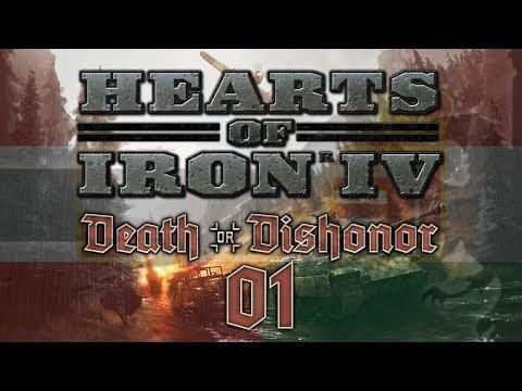 Hearts of Iron IV DEATH OR DISHONOR #01 AUSTRIA-HUNGARY - HoI4 Austria-Hungary Let's Play