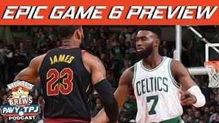 EPIC Cavaliers vs Celtics Game 6 Preview | Hoops N Brews