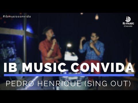 PROGRAMA IB MUSIC CONVIDA - Entrevista Pedro Henrique (Sing Out)