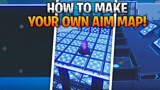 How to Make Your Own Aim Map! Improve Your Aim! (Fortnite Creative)