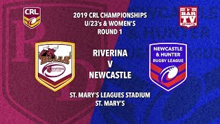 2019 Country Rugby League Rep - Women's/U23's - Round 1 - Riverina v Newcastle