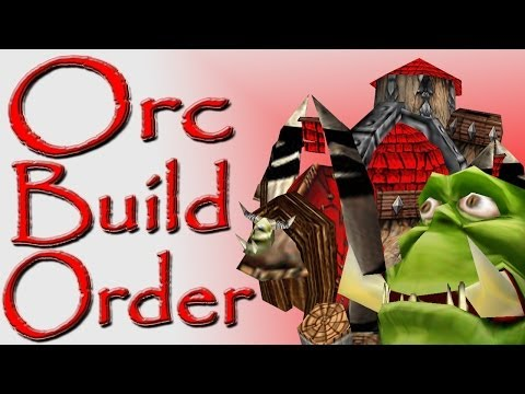 Warcraft 3 Orc Build Order Guide