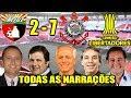 Todas as narrações - Deportivo Lara 2 x 7 Corinthians / Libertadores 2018