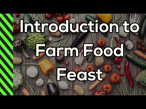 Introduction to Farm Food Feast