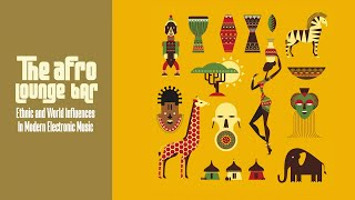 Best of Afro Jazz Lounge - Ethnic Bar Music