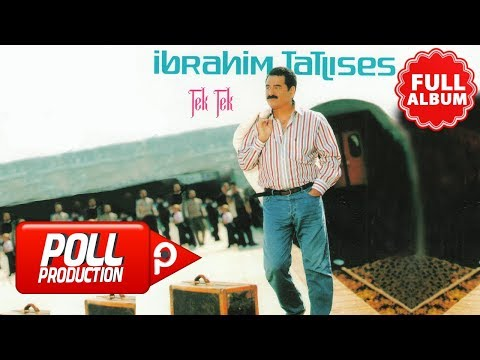 İbrahim Tatlıses - Tek Tek ( Full Albüm Dinle ) - ( Official Audio )