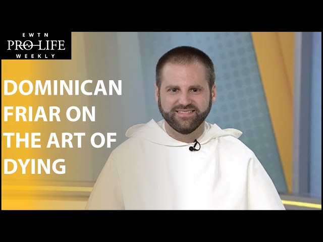 """Dominican Friar Explains """"The Art of Dying"""""""