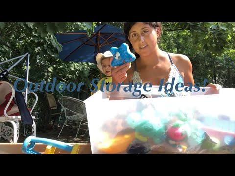 Outdoor Toy Storage Ideas | How to Clean Water Toys