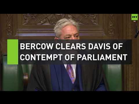 Bercow clears David Davis of contempt of Parliament