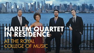 Harlem Quartet in Residence at the Royal College of Music