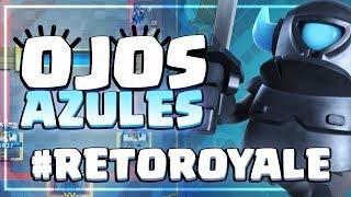 SÓLO TROPAS CON LOS OJOS AZULES   #RetoRoyale   Clash Royale