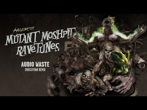 Angerfist - Audio Waste (Crossfiyah Remix)