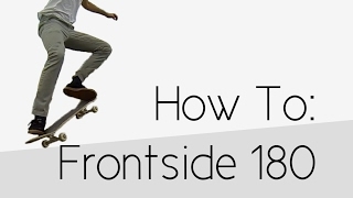 How To: Frontside 180