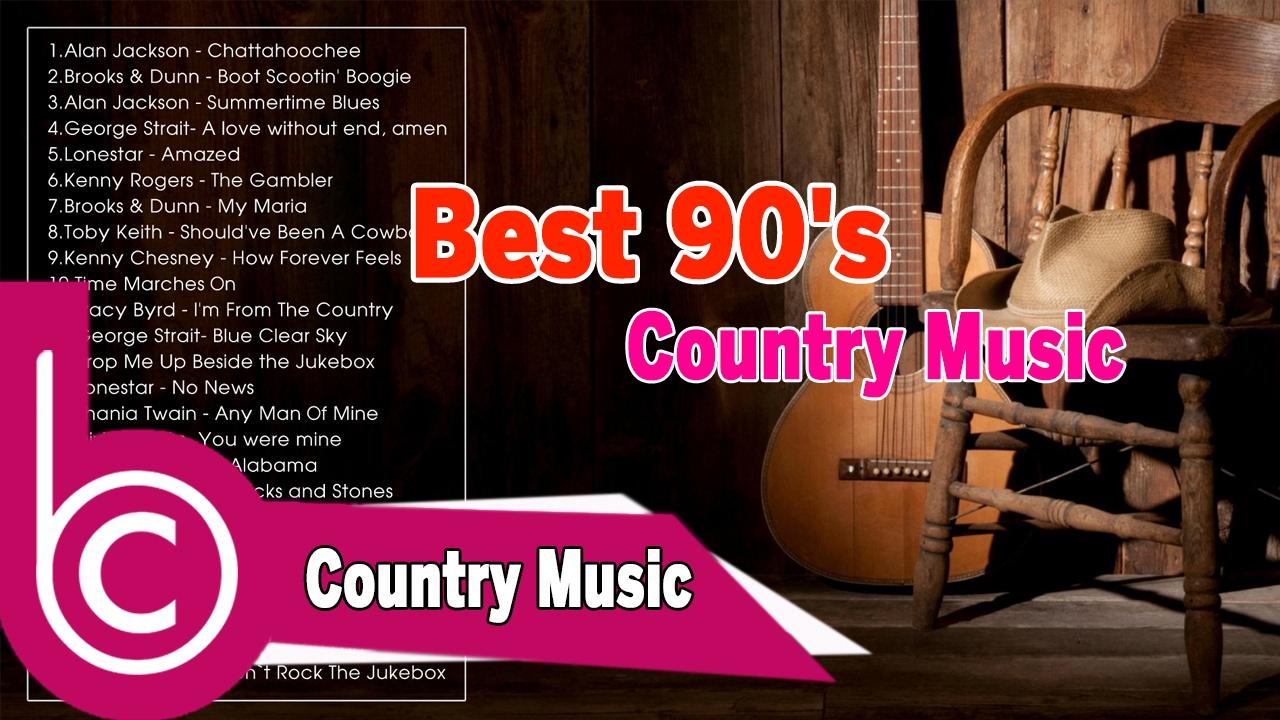 Best 90 39 s country music 90 39 s classic country music ever for Classic 90 s house music playlist