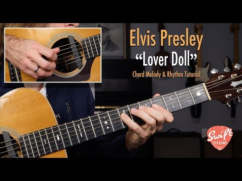"Elvis Presley ""Lover Doll"" Complete Guitar Lesson"