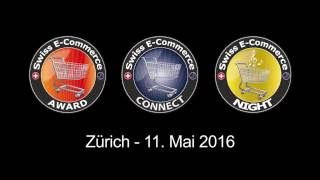Swiss E-Commerce Connect, Award und Night, 11. Mai 2016 Kaufleuten Zürich (carpathia.ch/events)