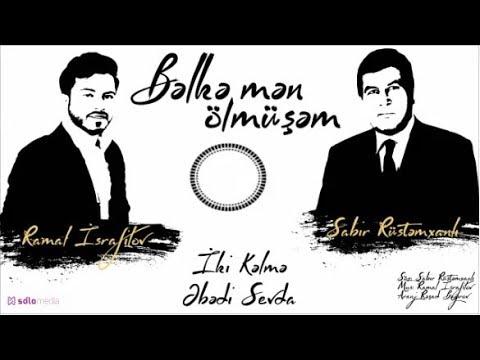 Ramal İsrafilov - Bəlkə mən ölmüşəm (Official Audio)  2018