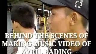 Behind the Scene of making Avril Bading's music video