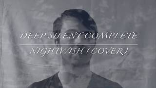 Jay Foley - Deep Silent Complete (Nightwish Cover)