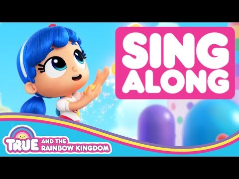Sing Along to the True and the Rainbow Kingdom Theme Song
