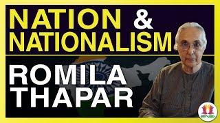 Decolonizing Romila Thapar: Nation & Nationalism - 1/5
