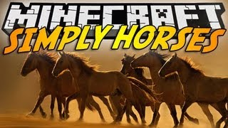 Minecraft Mod Showcase : SIMPLY HORSES !