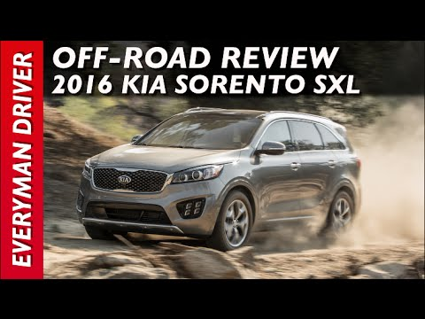 Off-Road: 2016 Kia Sorento AWD on Everyman Driver