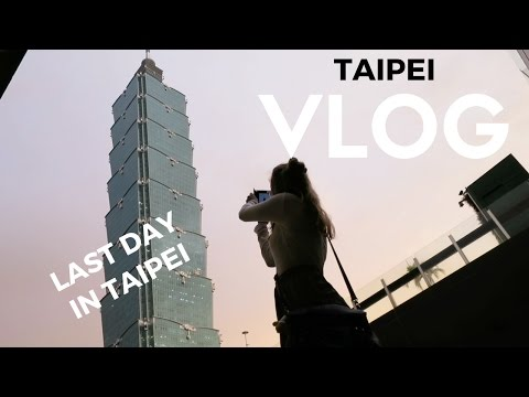 Last day in Taipei