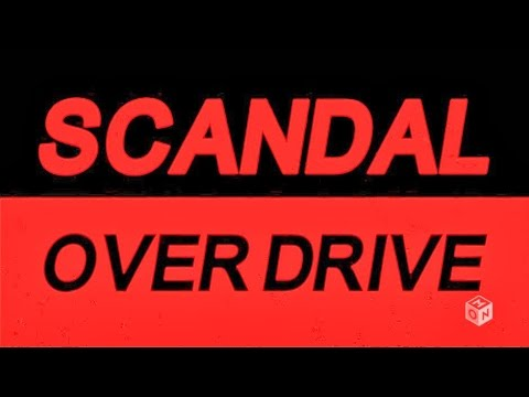 Overdrive - Scandal (Sub Español) - (Lyrics)