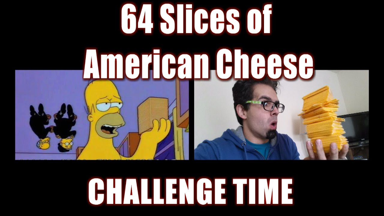 64 Slices Of American Cheese Challenge Simpsons Parody