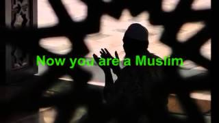 How to become a Muslim How to recite the Shahada)