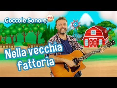 Nella vecchia fattoria + altre canzoni - Canzoni per bambini di Coccole Sonore feat. Stefano Fucili