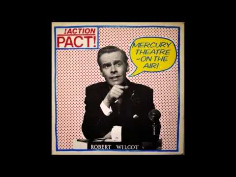 Action Pact - Mercury Theatre On the Air! (UK Fall Out) (Full Album)