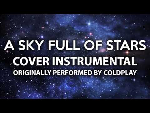 A Sky Full Of Stars (Cover Instrumental) [In the Style of Coldplay]