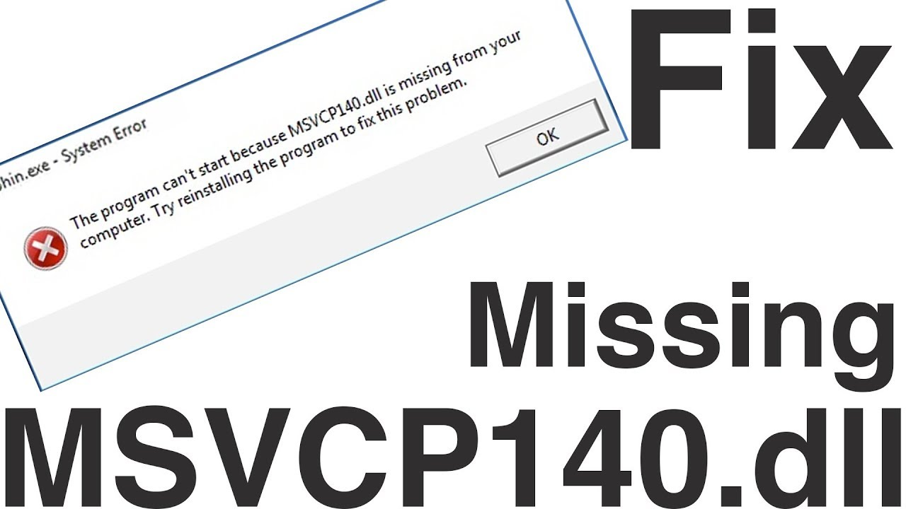 msvcp140 dll is missing from your computer
