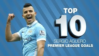 Top 10 Sergio Aguero Premier League Goals
