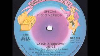 Juice - Catch a groove